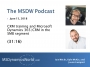 Artwork for MSDW Podcast: CRM training and Microsoft Dynamics 365/CRM in the SMB segment