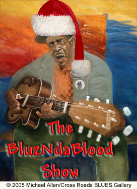 Artwork for The BluzNdaBlood Show #229, Blues Yule Love, 2015!