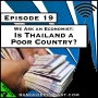 Artwork for We Ask An Economist: Is Thailand a Poor Country? [Season 4, Episode 19]