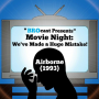 Artwork for (#226) Movie Night: We've Made A Huge Mistake! - Airborne (1993)