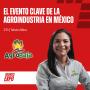 Artwork for E035 El evento clave de la Agroindustria en México - Yahaira Meza - AgroBaja.
