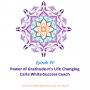 Artwork for 70: Power of Gratitude It's Life Altering