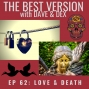 Artwork for Ep 62: Love & Death