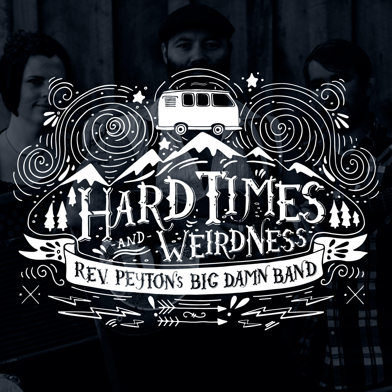 Hard Times & Weirdness show art