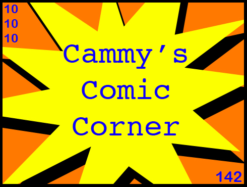 Cammy's Comic Corner - Episode 142 (10/10/10)