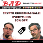 Artwork for Christmas Crypto Sale 30% Off - A Bad Crypto Quickie