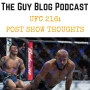 Artwork for TGBP 039 UFC 216 post show thoughts