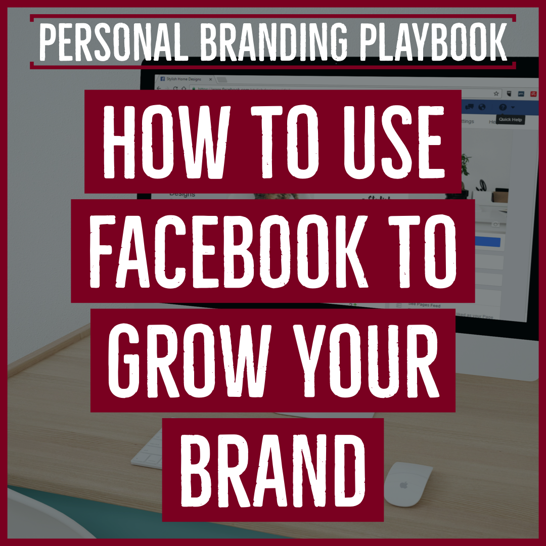 Using Facebook to Build Your Brand
