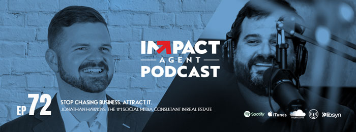 Jonathan Hawkins with Jason Will on IMPACT Agent podcast