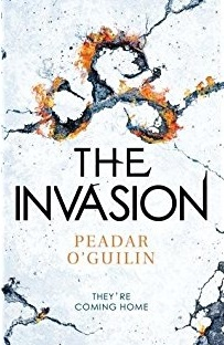 The cover of The Invasion by PEADAR Ó GUILÍN