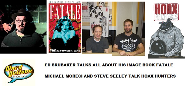 Word Balloon Podcast Image Comic Book Revolution With Ed Brubaker Michael Moreci and Steve Seeley