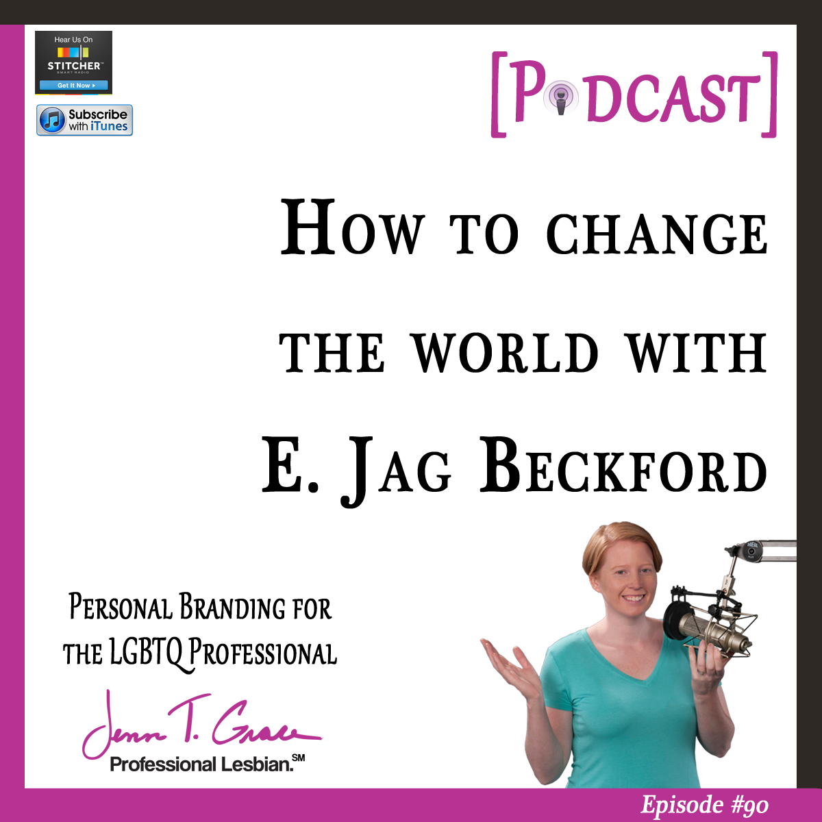 #90 - How to Change the World with E. Jag Beckford