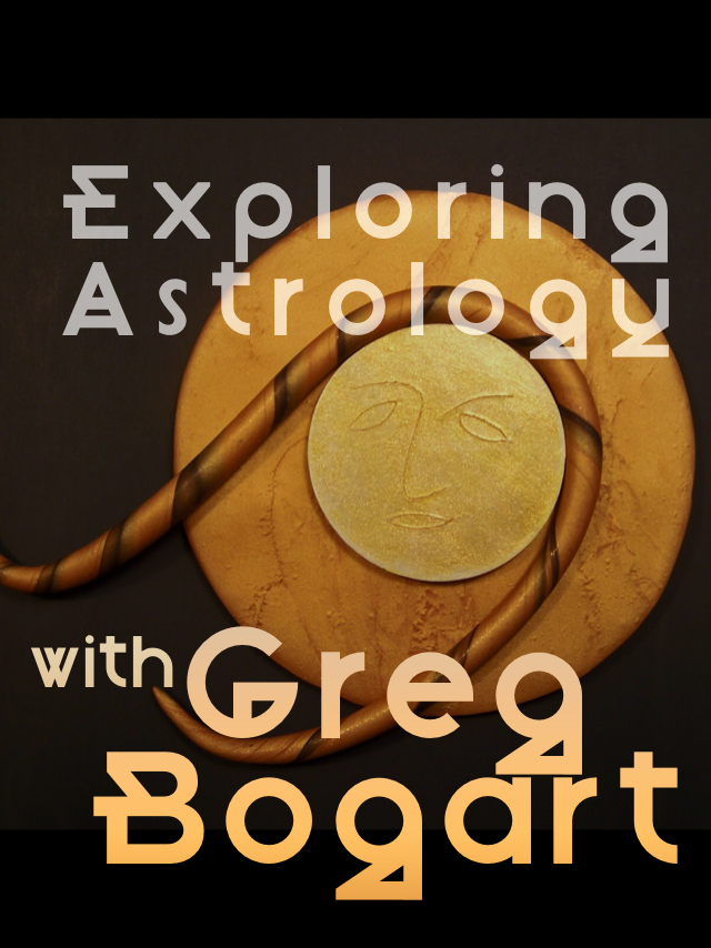 Exploring Astrology with Greg Bogart