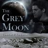 Cover for 'The Grey Moon'