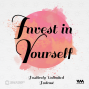 Artwork for Ep. 09: I for Invest in Yourself