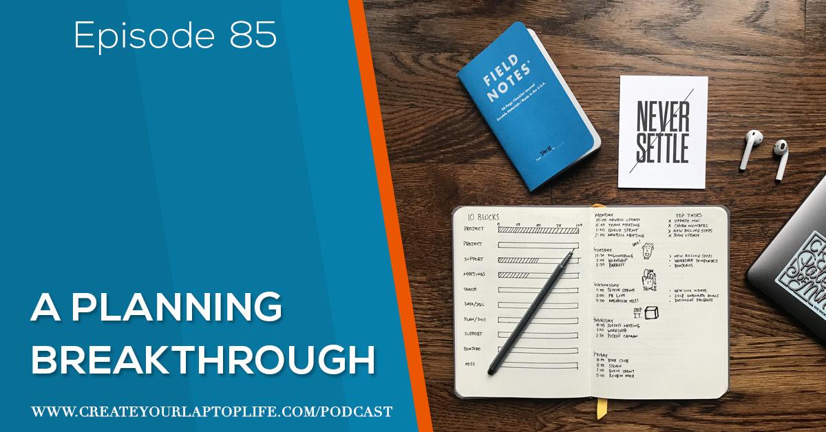 Episode 85: A Planning Breakthrough