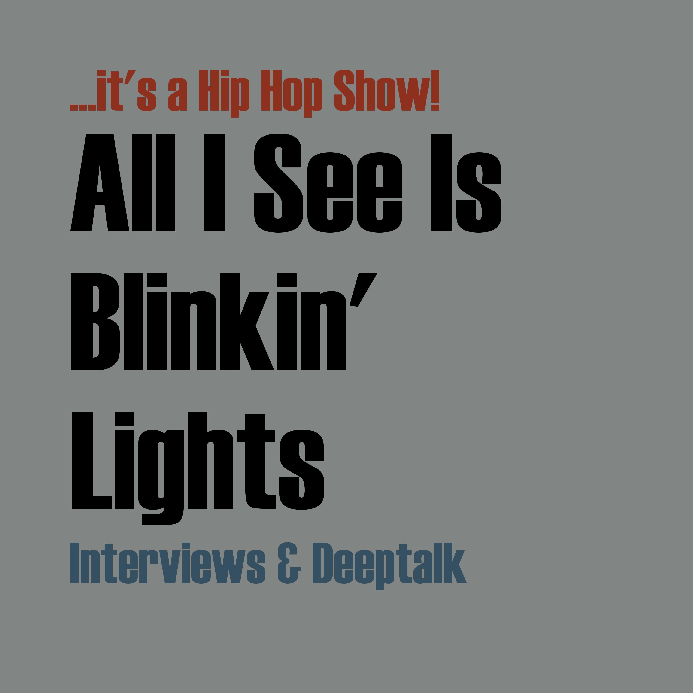 All I See Is Blinkin' Lights show art