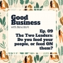 Artwork for The two leaders: Do you feed your people, or feed ON them? | GB09