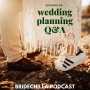 Artwork for 391- Wedding Planning Q&A