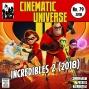 Artwork for Episode 79: Incredibles 2 (2018)