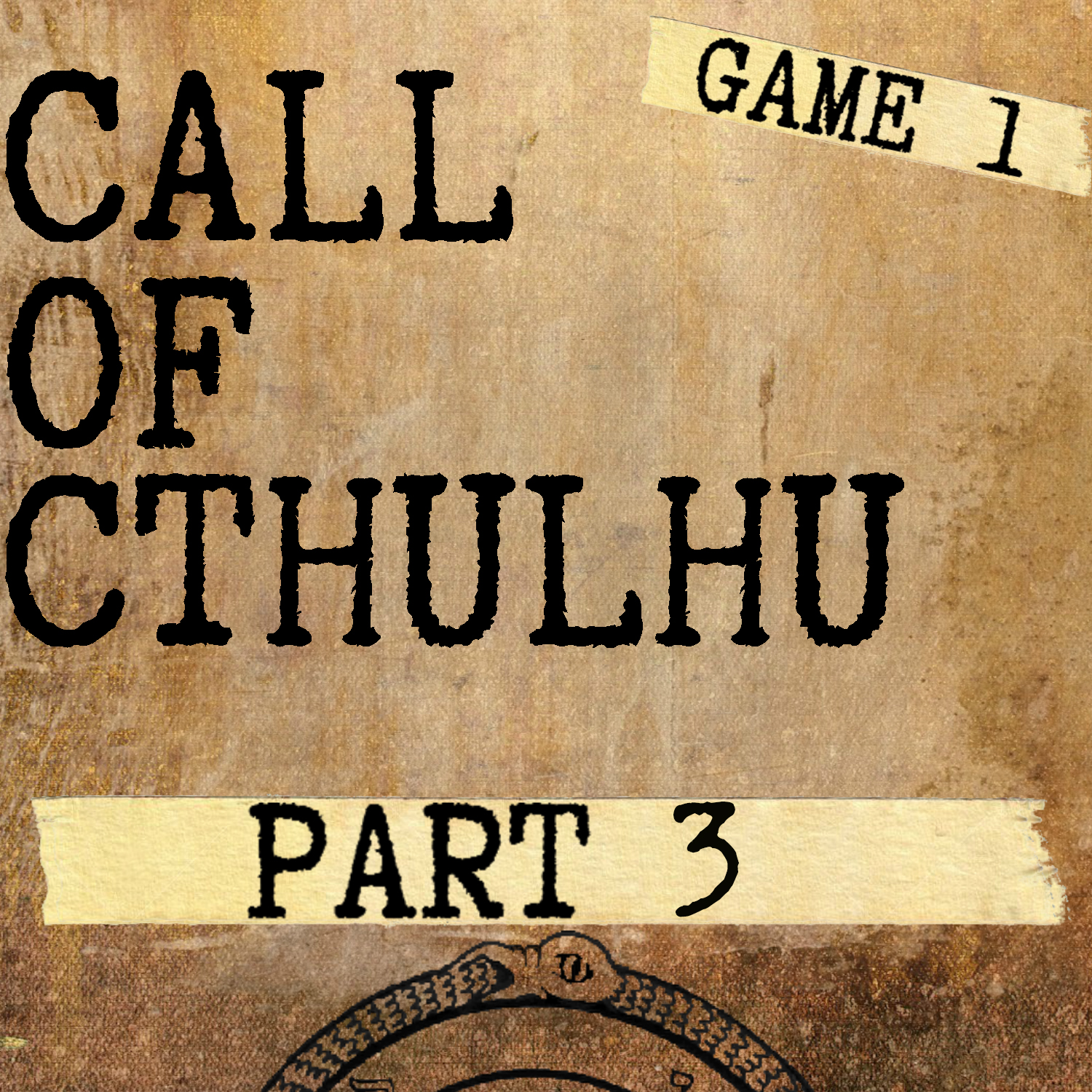 Artwork for Call of Cthulhu - Game 1: Part 3