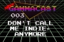 Artwork for 03-Don't Call Me Indie, Anymore