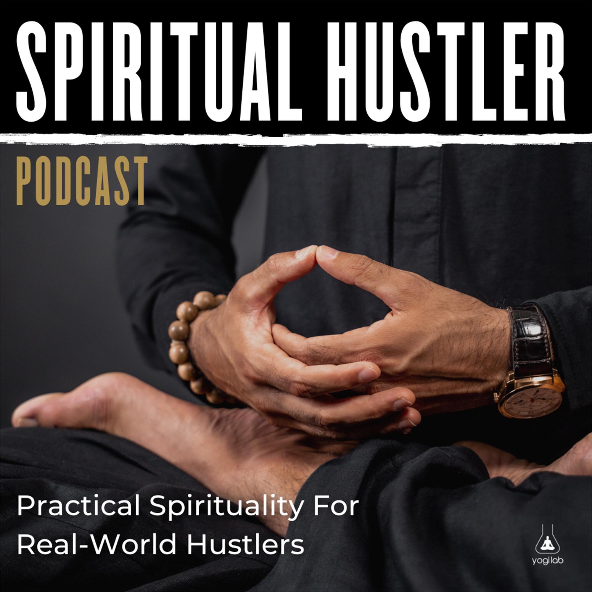 #43 Jesse Wynyard | Spiritual Hustler Podcast | Practical Spirituality For Real World Hustlers