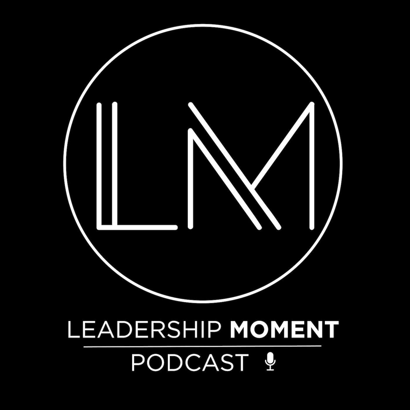 The True Reward of Leadership Development with Michael Pollard - LM0212