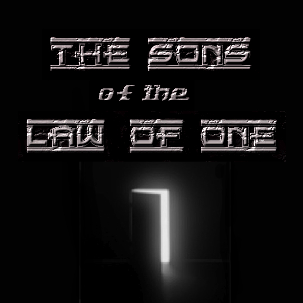 The Sons Of The Law Of One Podcast