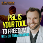 Artwork for P&L is Your Tool to Freedom with Dr. Tim McNamara