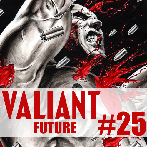 Cultural Wormhole Presents: Valiant Future Episode 25