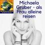 Artwork for 043 Michaela Gruber - als Frau alleine reisen - unterwegs im Niemandsland