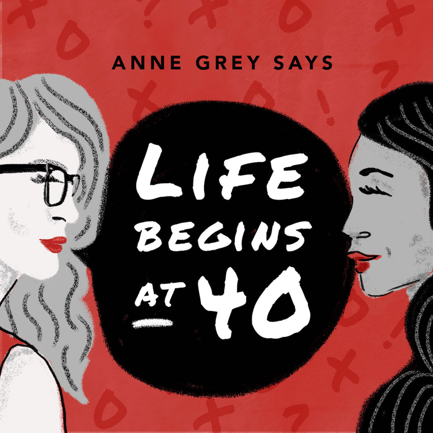 Anne Grey Says: Life Begins at 40 show art