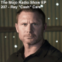 """Artwork for The Mojo Radio Show EP 207: How Do We Find And Foster Our Inner Warrior? - US Navy Seal Ray """"Cash"""" Care"""