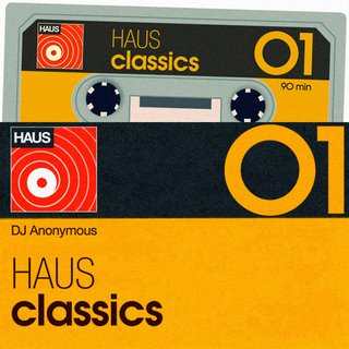 DJ Anonymous: Haus Classics