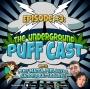 Artwork for The Underground Puff Cast #3 - OG Series ft. Sandra Battaglini & Phil Luzi