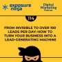 Artwork for #114: From Invisible to over 100 Leads per Day: How to Turn Your Business into a Lead-Generating Machine