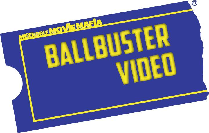 Artwork for Ball Buster Video #18: Stop or My Mom Will Shoot!