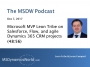 Artwork for MSDW Podcast: Microsoft MVP Leon Tribe on Salesforce, Flow, and agile Dynamics 365 CRM projects