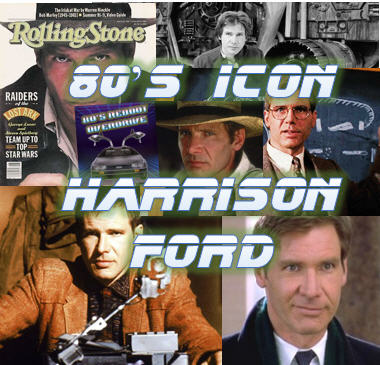 80's Icon Harrison Ford - 80's Reboot Overdrive -
