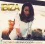 Artwork for Ibiza Sensations 136 Guest mix by Kristina Dolgova (W Amsterdam)