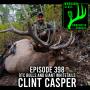 Artwork for 398 OTC Bulls And Giant Whitetails - Clint Casper