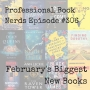 Artwork for Ep. #306 - February's biggest books and some great literary ensemble casts