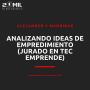 Artwork for EP17 - Analizando ideas de Emprendimiento (Jurados en TEC Emprende)