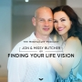 Artwork for Jon and Missy Butcher on Finding Your Life Vision