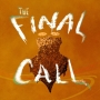 Artwork for Episode 3 - The Final Call