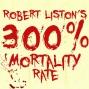 Artwork for Robert Liston's 300% Mortality Rate