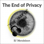 Artwork for The End of Privacy with BJ Mendelson