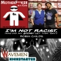 Artwork for I'm Not Racist - How Did My Story Get That Way?