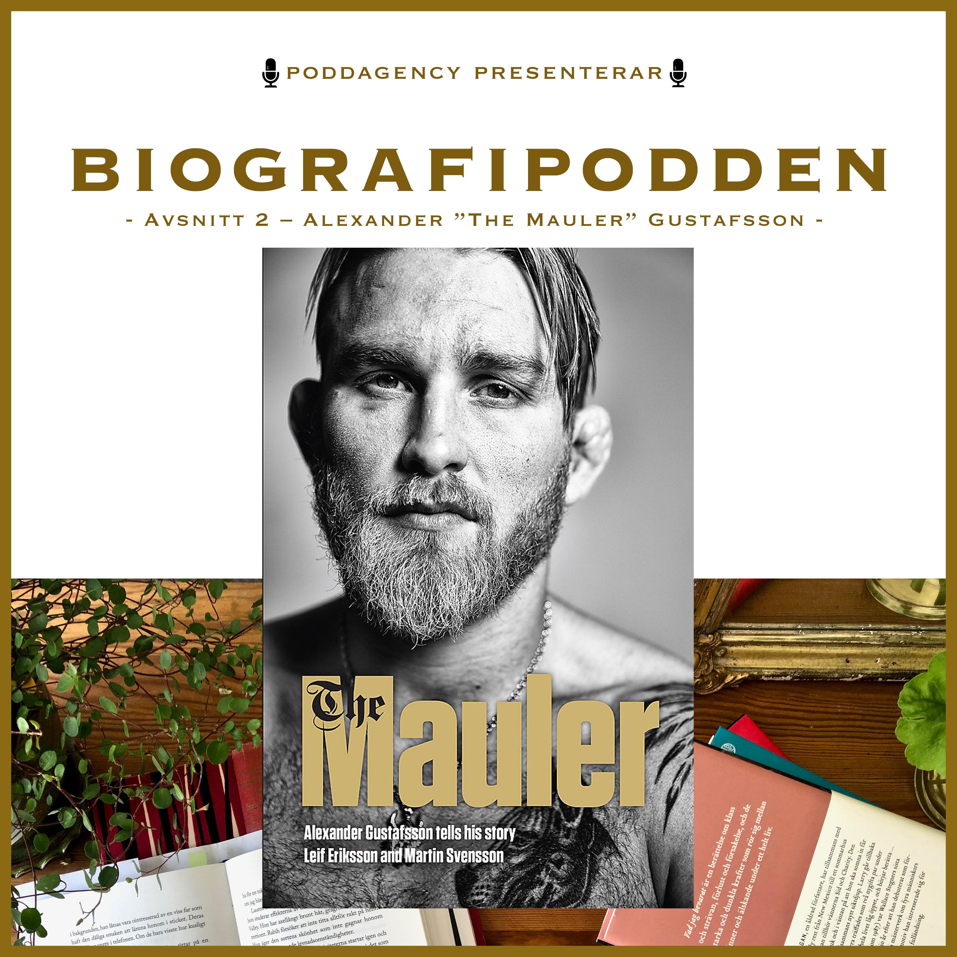 """#2 Alexander """"The Mauler"""" Gustafsson"""